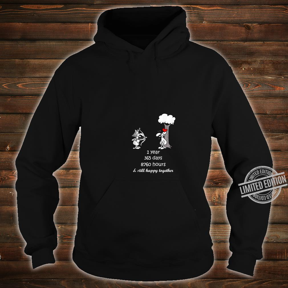 1st Marriage Anniversary For Him Her 1 Year Together Shirt hoodie