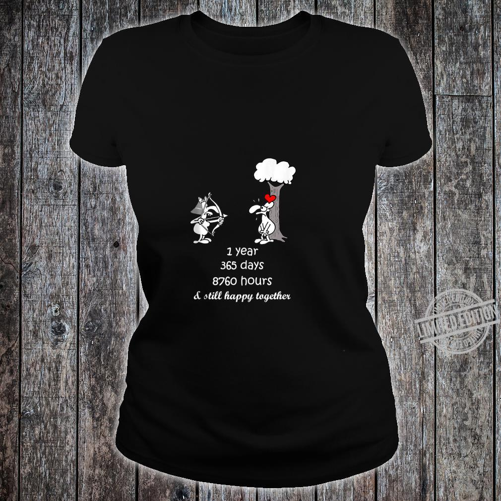 1st Marriage Anniversary For Him Her 1 Year Together Shirt ladies tee