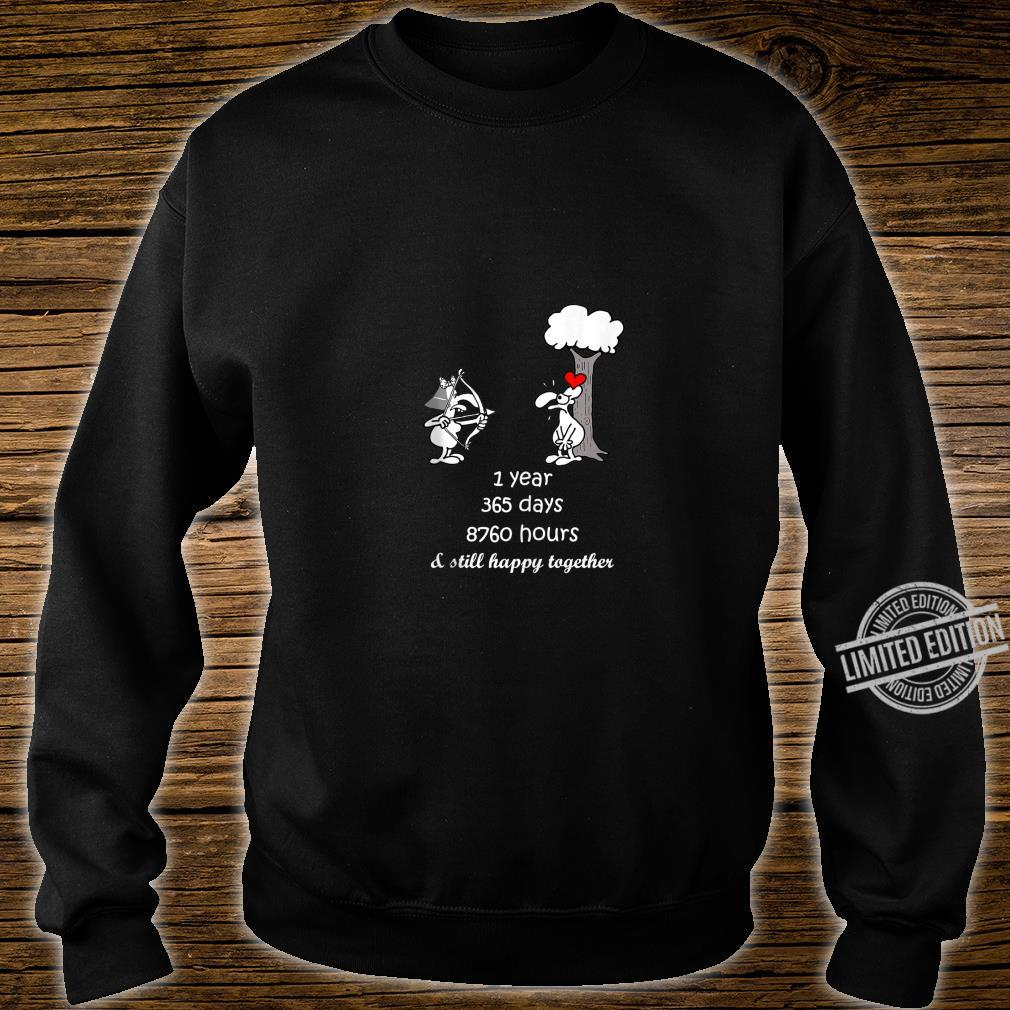 1st Marriage Anniversary For Him Her 1 Year Together Shirt sweater