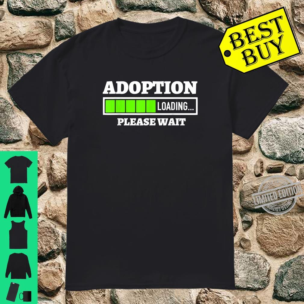 Adoption Loading Please Wait Progress Bar Fun Parenting Shirt
