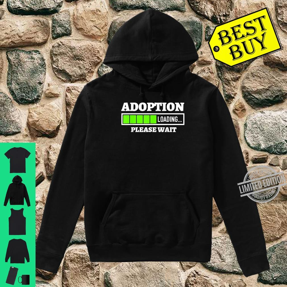 Adoption Loading Please Wait Progress Bar Fun Parenting Shirt hoodie