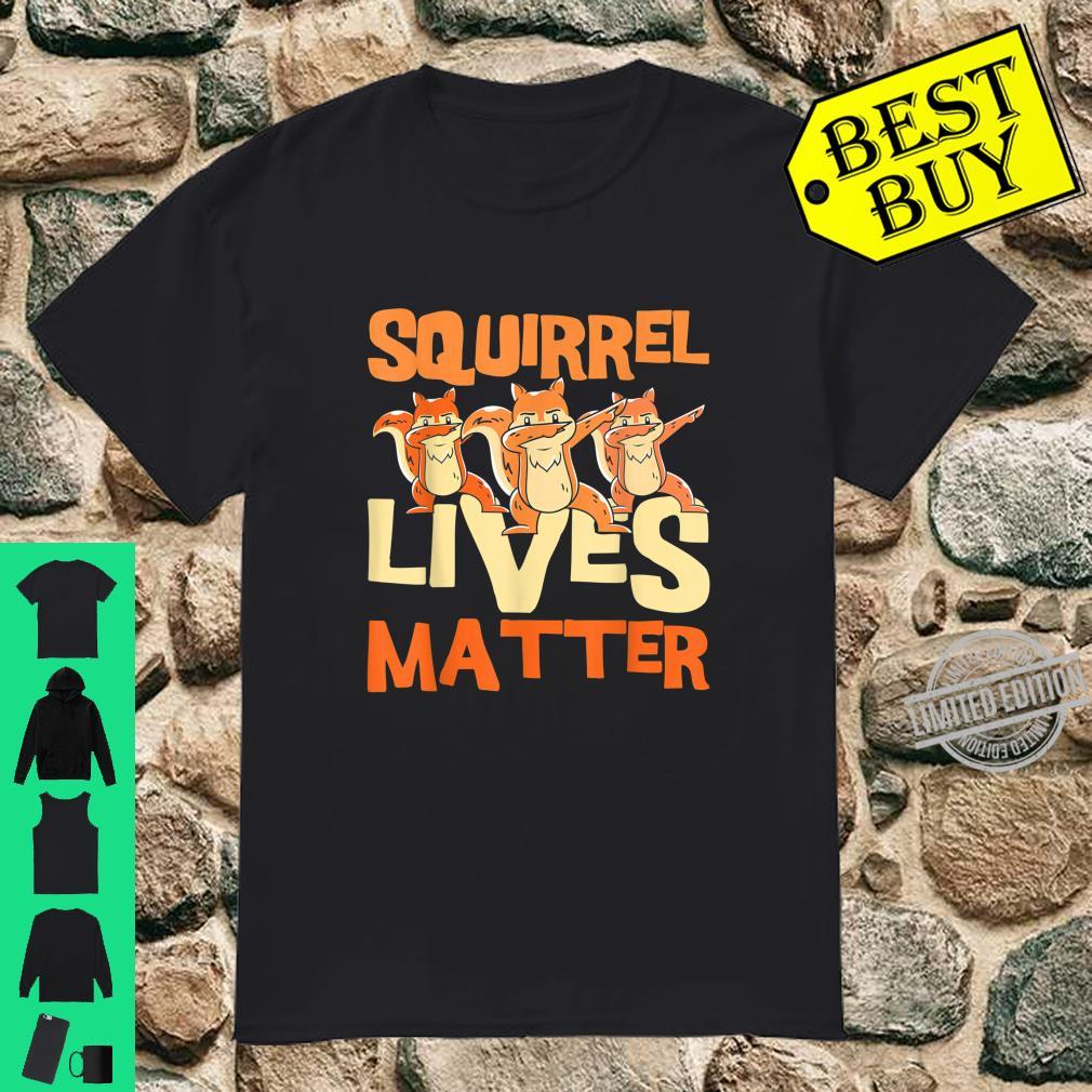 Animal Activist Squirrel Squirrel Whisperer Squirrel Shirt