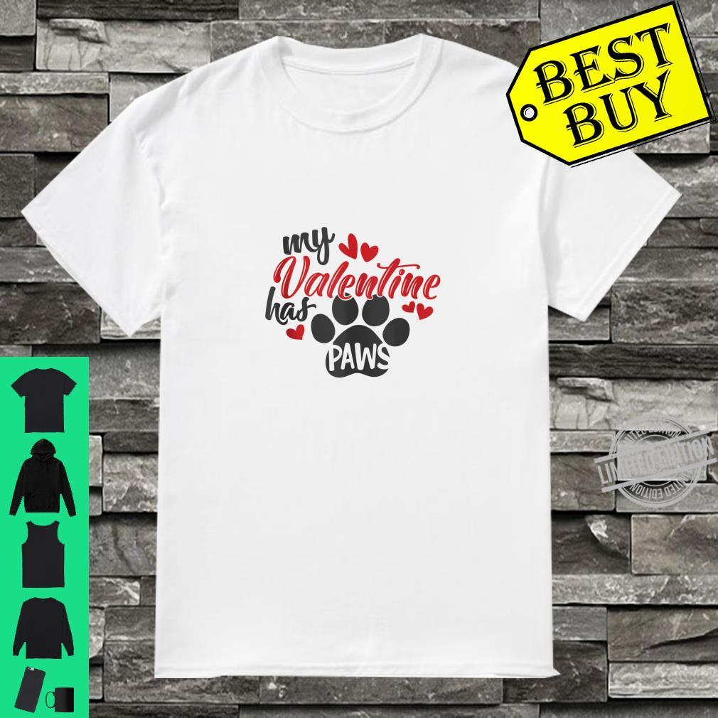 Animal My Valentine Has Paws Shirt