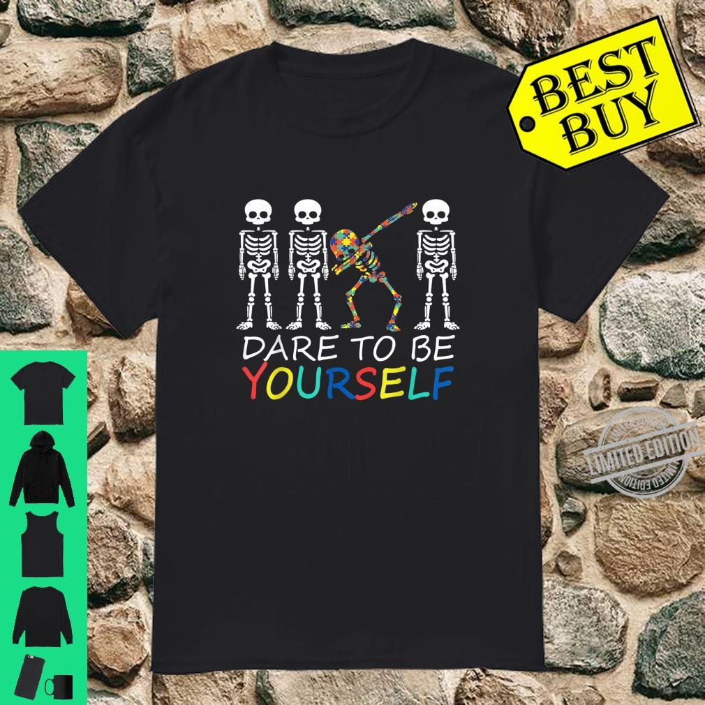 Autism Dare To Be Yourself Dabbing Skeleton Shirt