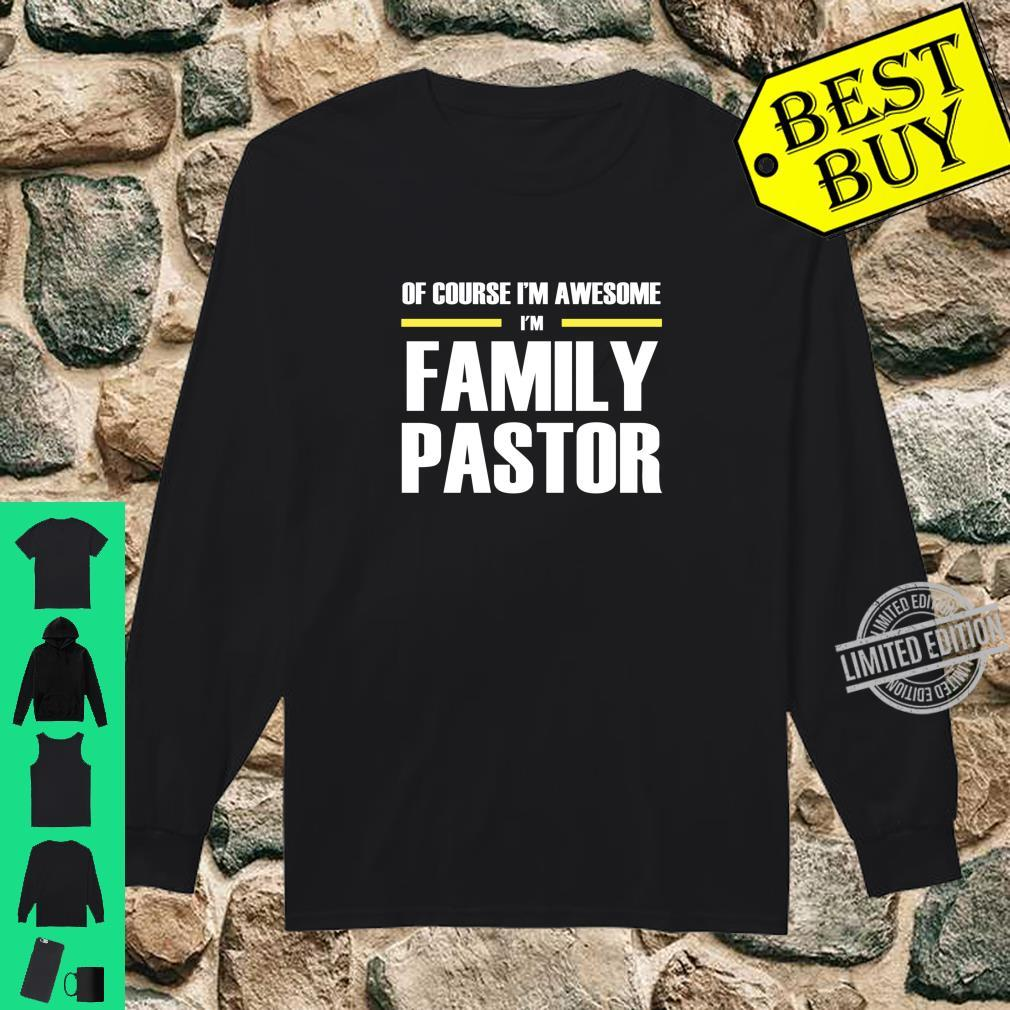 Awesome Family Pastor Shirt long sleeved