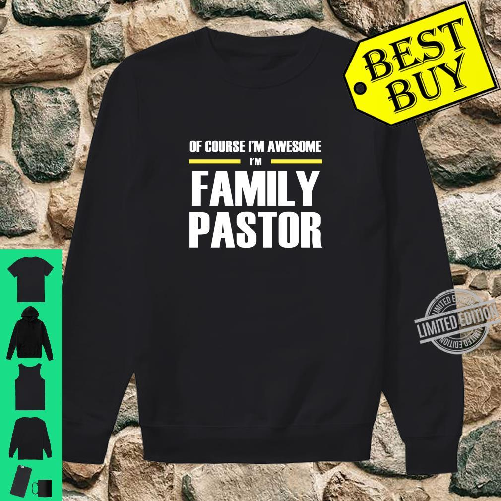 Awesome Family Pastor Shirt sweater
