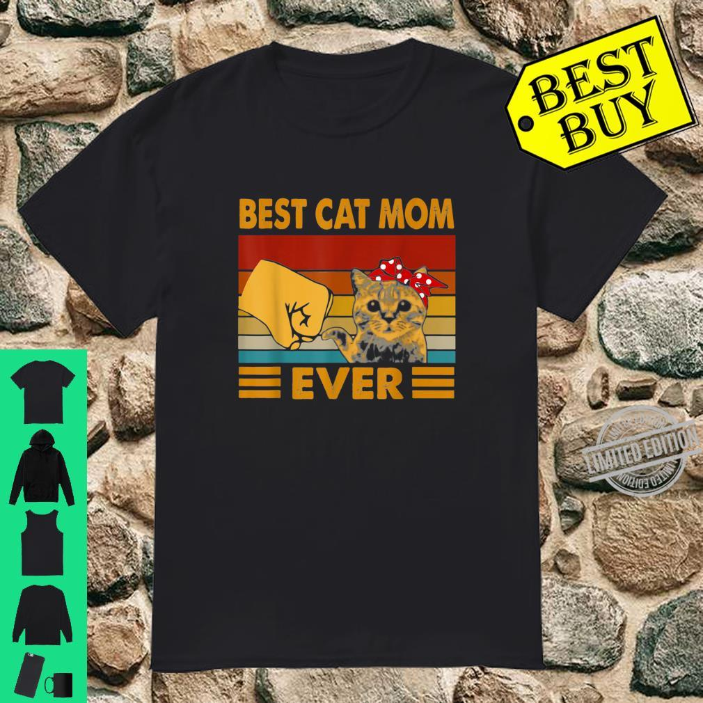 Best Cat Mom Ever Vintage For Mother And Cats Shirt