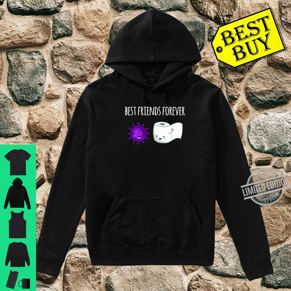 Best Friends Forever Toilet Paper with Flu Shirt hoodie