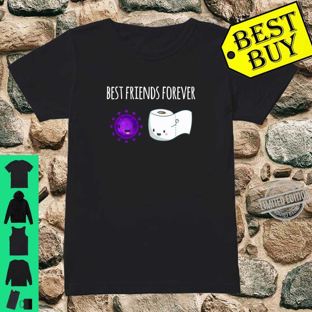 Best Friends Forever Toilet Paper with Flu Shirt ladies tee