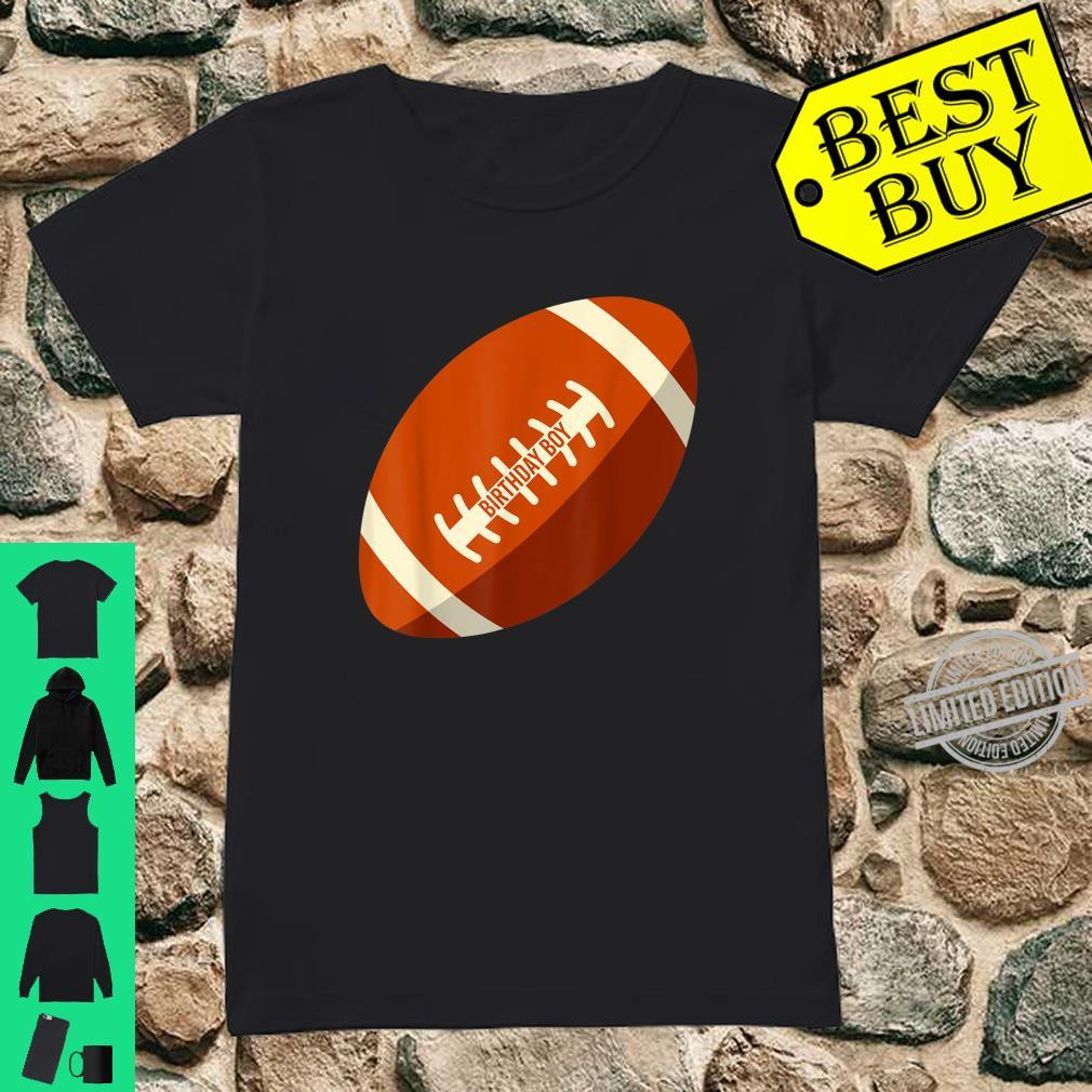 Birthday Boy Football Son Brother Nephew Cousin Shirt ladies tee