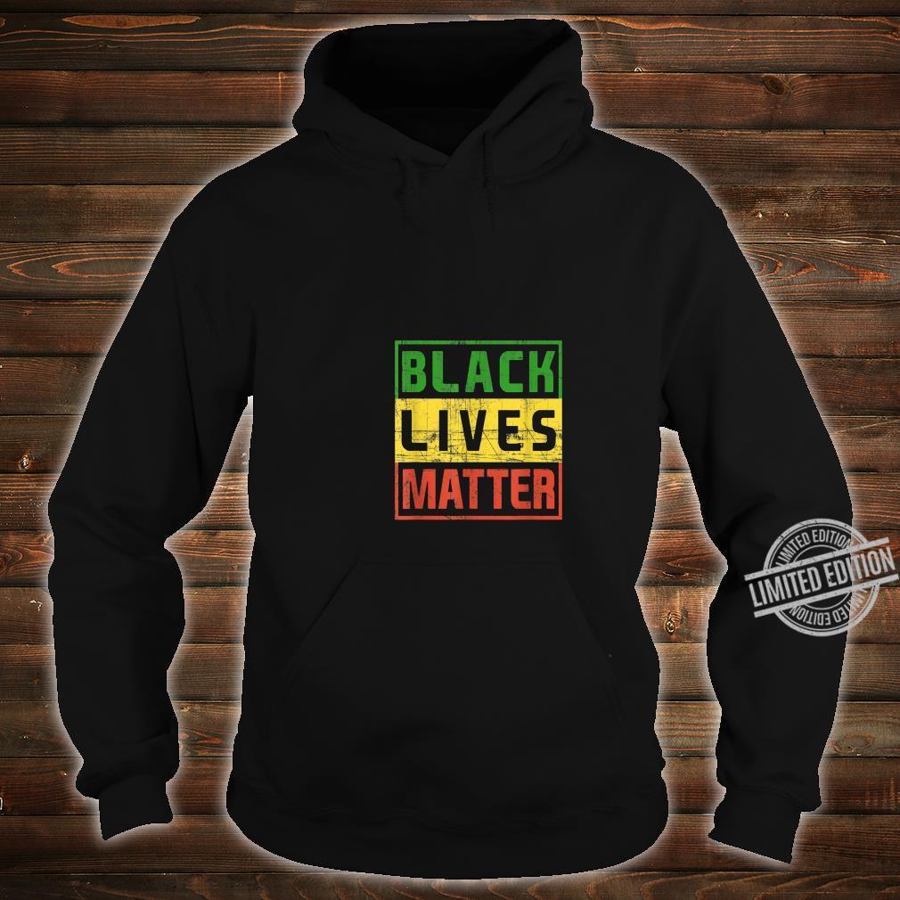 Black Lives Matter BlackLivesMatter Shirt hoodie