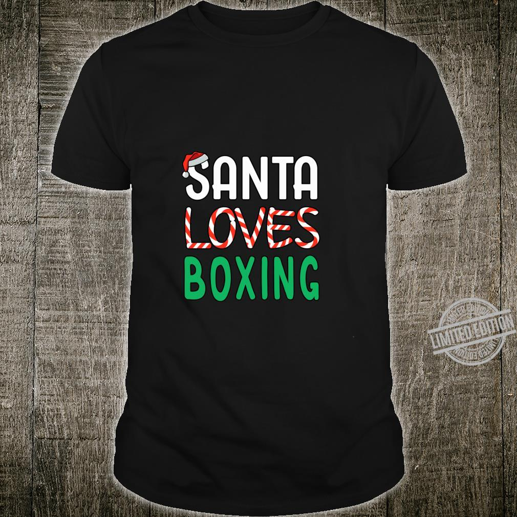 Boxing Christmas Santa Loves Boxing Boxer Shirt