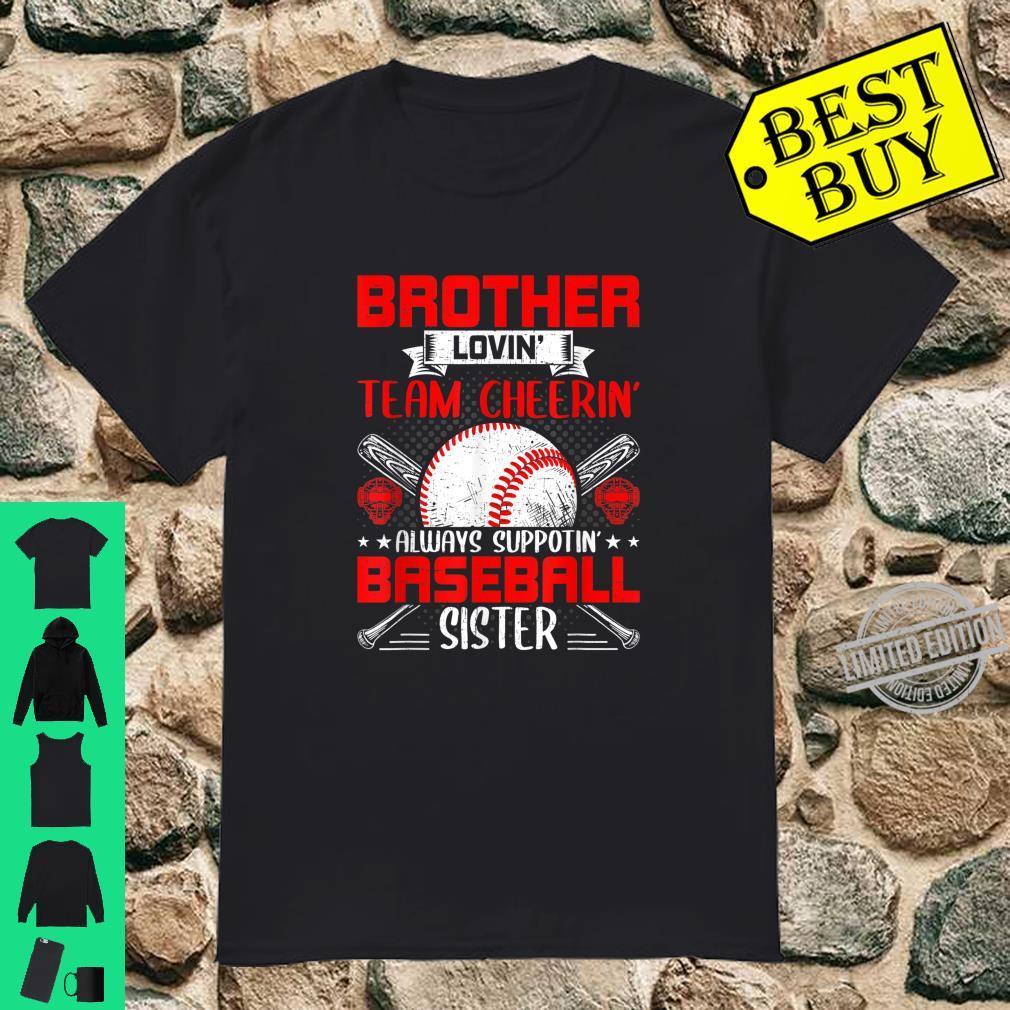 Brother Loving Always Supporting Baseball Sister Shirt