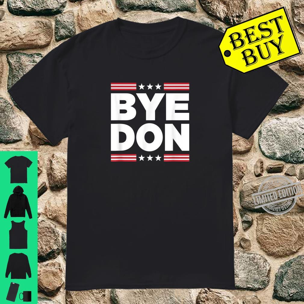 Bye Don Shirt Joe Biden Shirt
