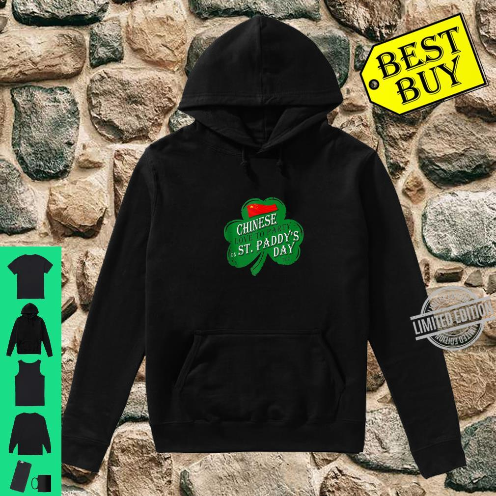 CHINESE love to party on St Paddys day 2020 Shirt hoodie
