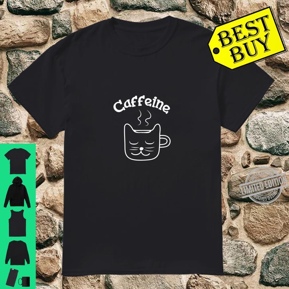 Caffeine Cat Mug Coffee and Cats Shirt