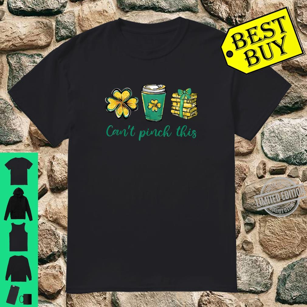 Can't Pinch This Shamrock Coffee Book St Patrick's Day Shirt