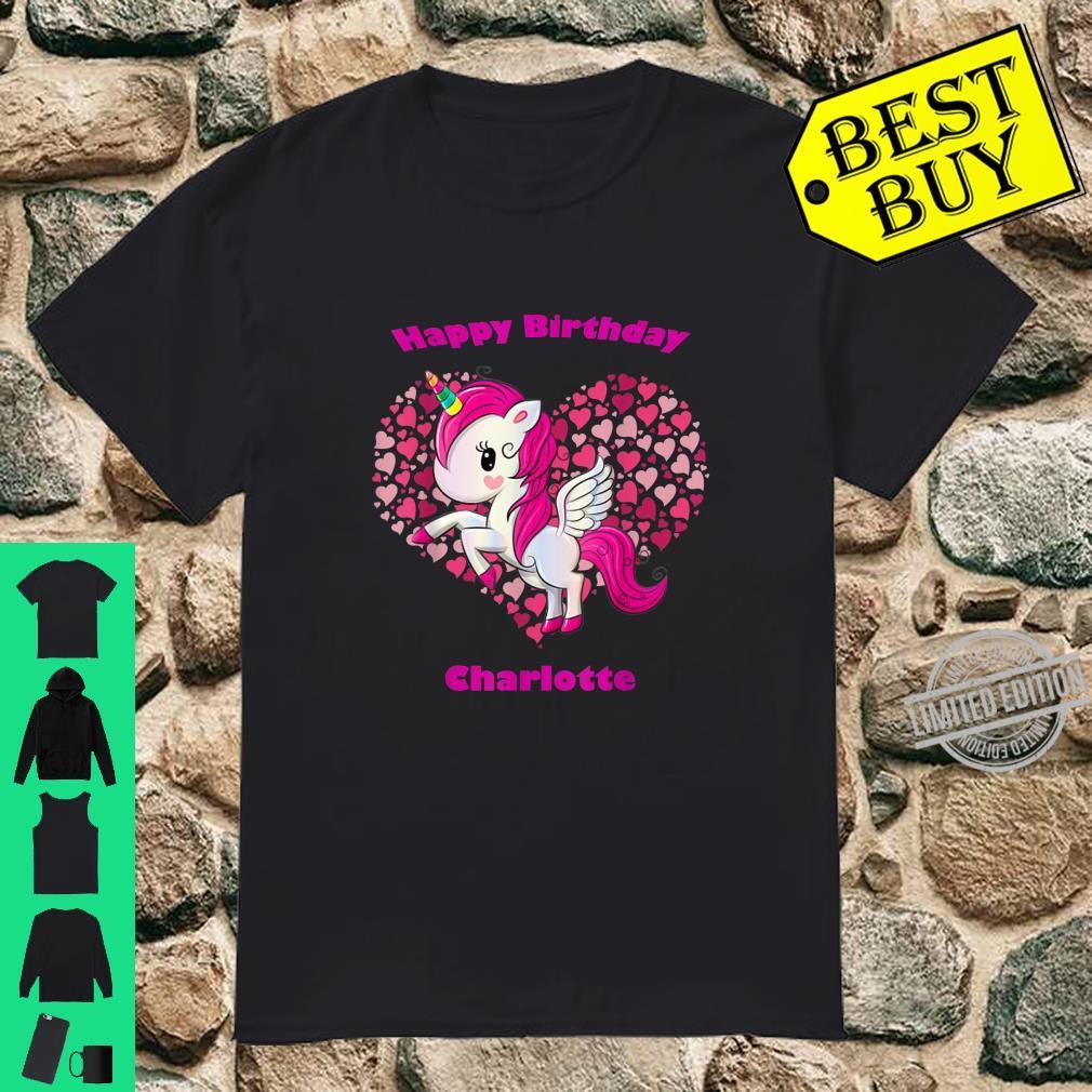 Charlotte Unicorn Name Happy Birthday Girl Bday Party Shirt