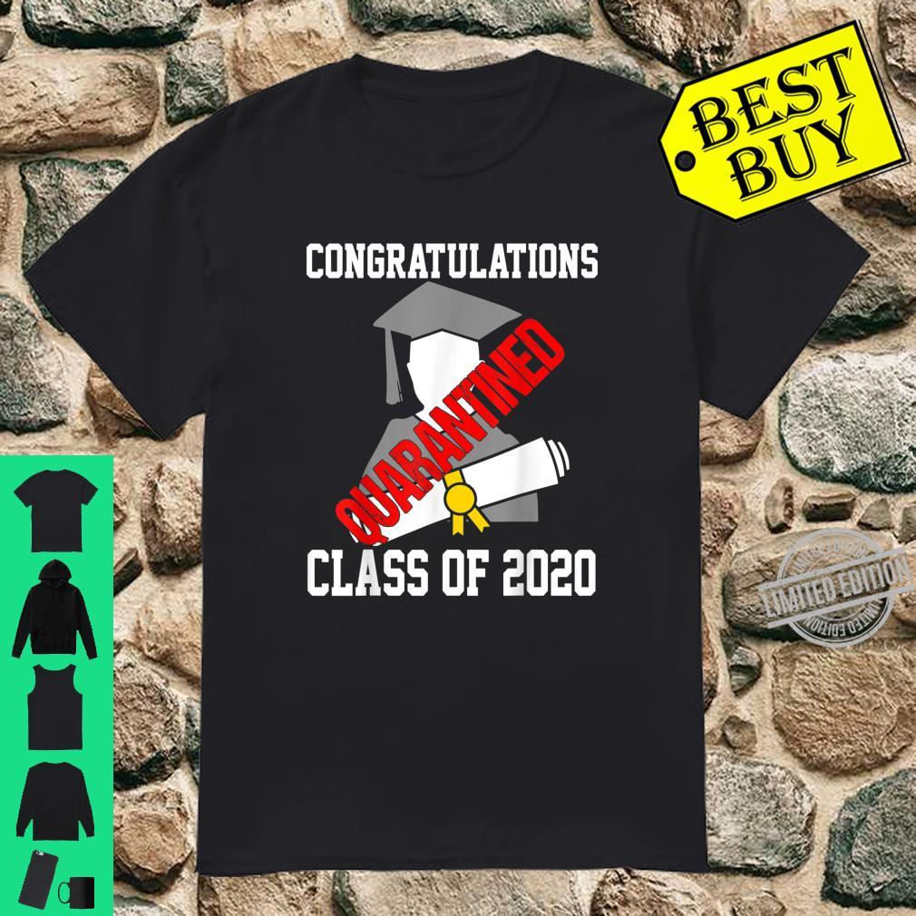 Class of 2020 Quarantine Graduate Congratulations Shirt