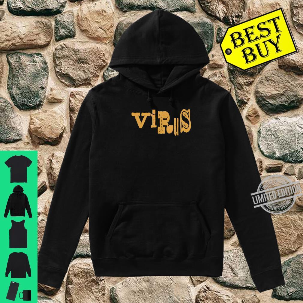 Cool Virus Vintage Infect You Fun Shirt hoodie
