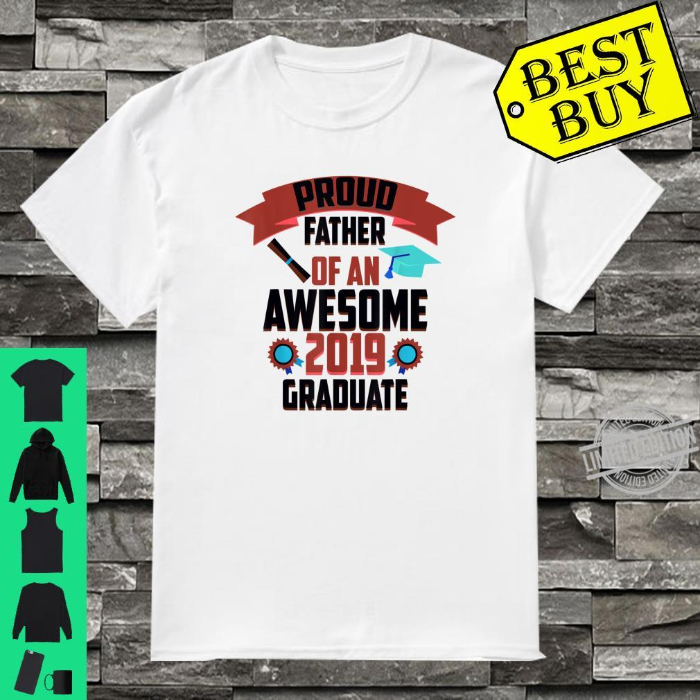 Cute Proud Father Of An Awesome 2019 Graduate Shirt