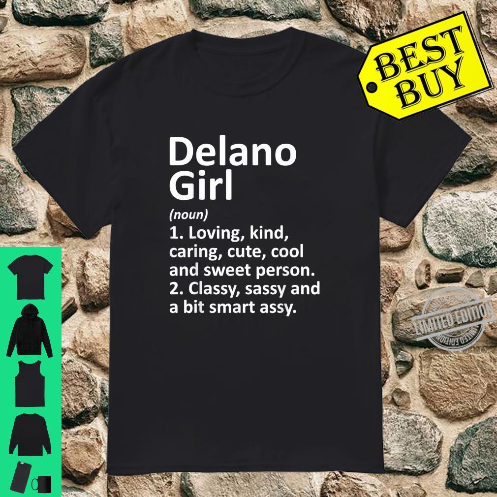 DELANO GIRL CA CALIFORNIA City Home Roots Shirt