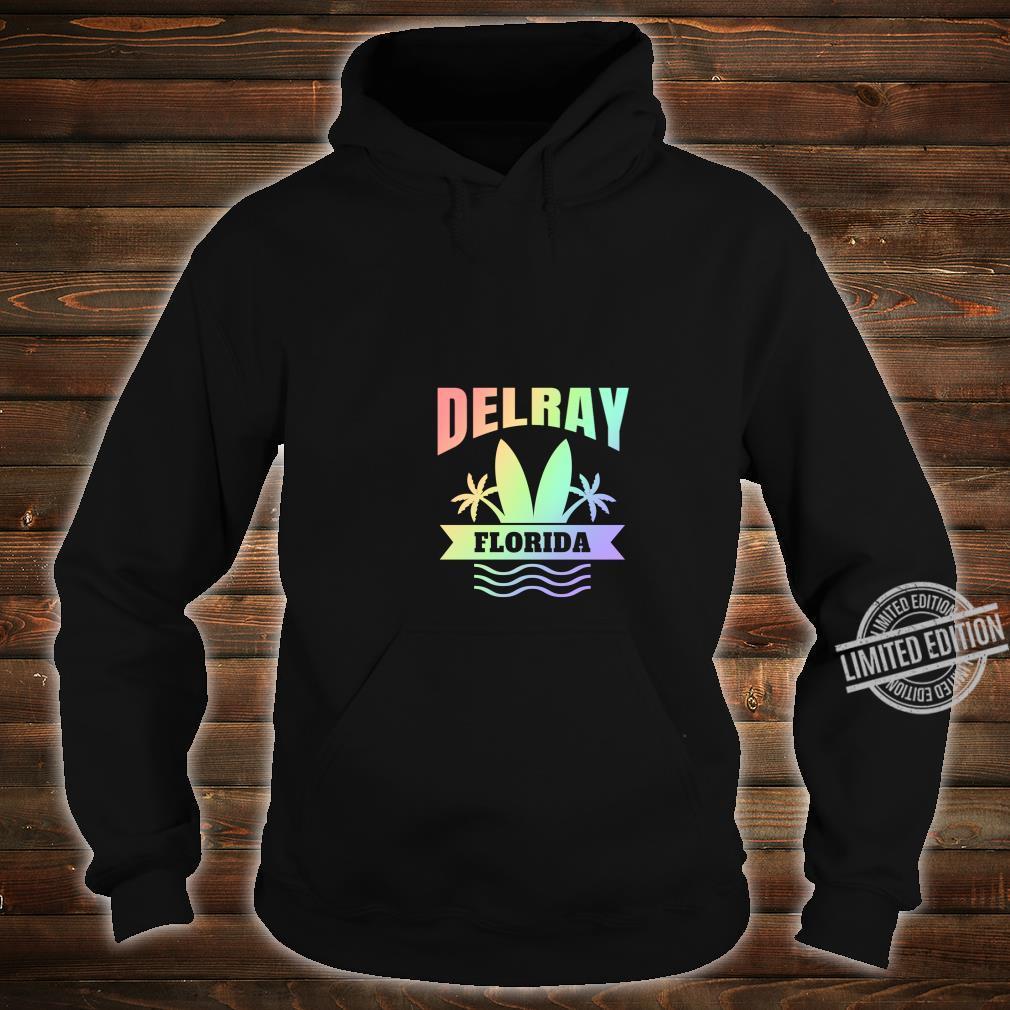 Delray Beach Florida Vacation Shirt hoodie