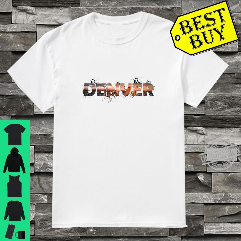 Denver, the Mile High City Shirt