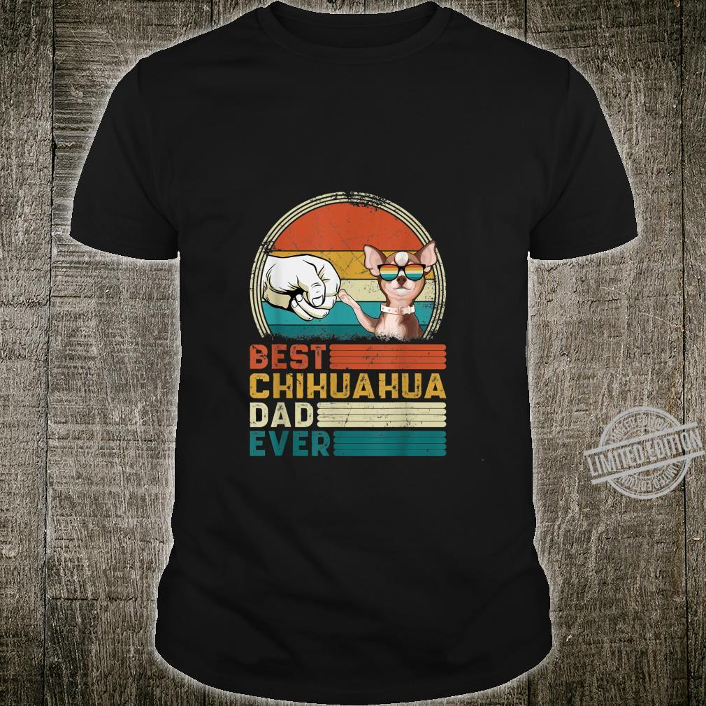 Distressed Best Chihuahua Dad Ever Fathers Day Shirt