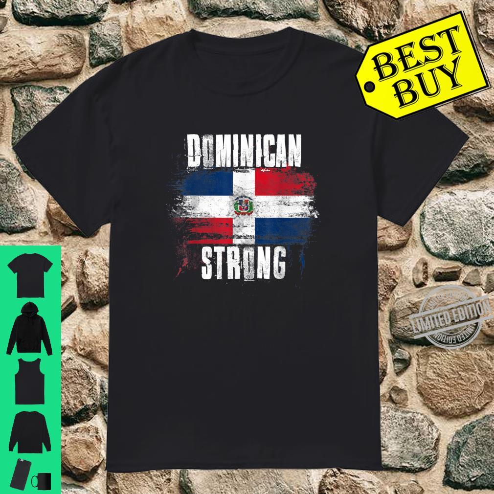 Dominican Republic Strong Distressed Flag Dominican Pride Shirt