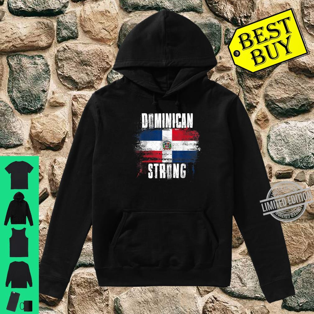 Dominican Republic Strong Distressed Flag Dominican Pride Shirt hoodie