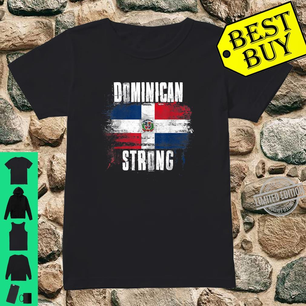 Dominican Republic Strong Distressed Flag Dominican Pride Shirt ladies tee