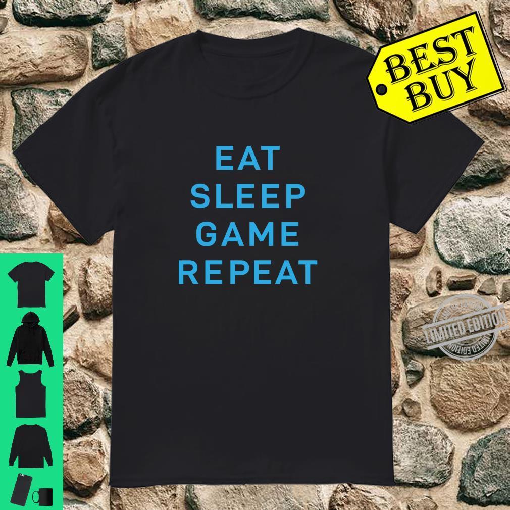 Eat Sleep Game Repeat Gamer Nerd Shirt