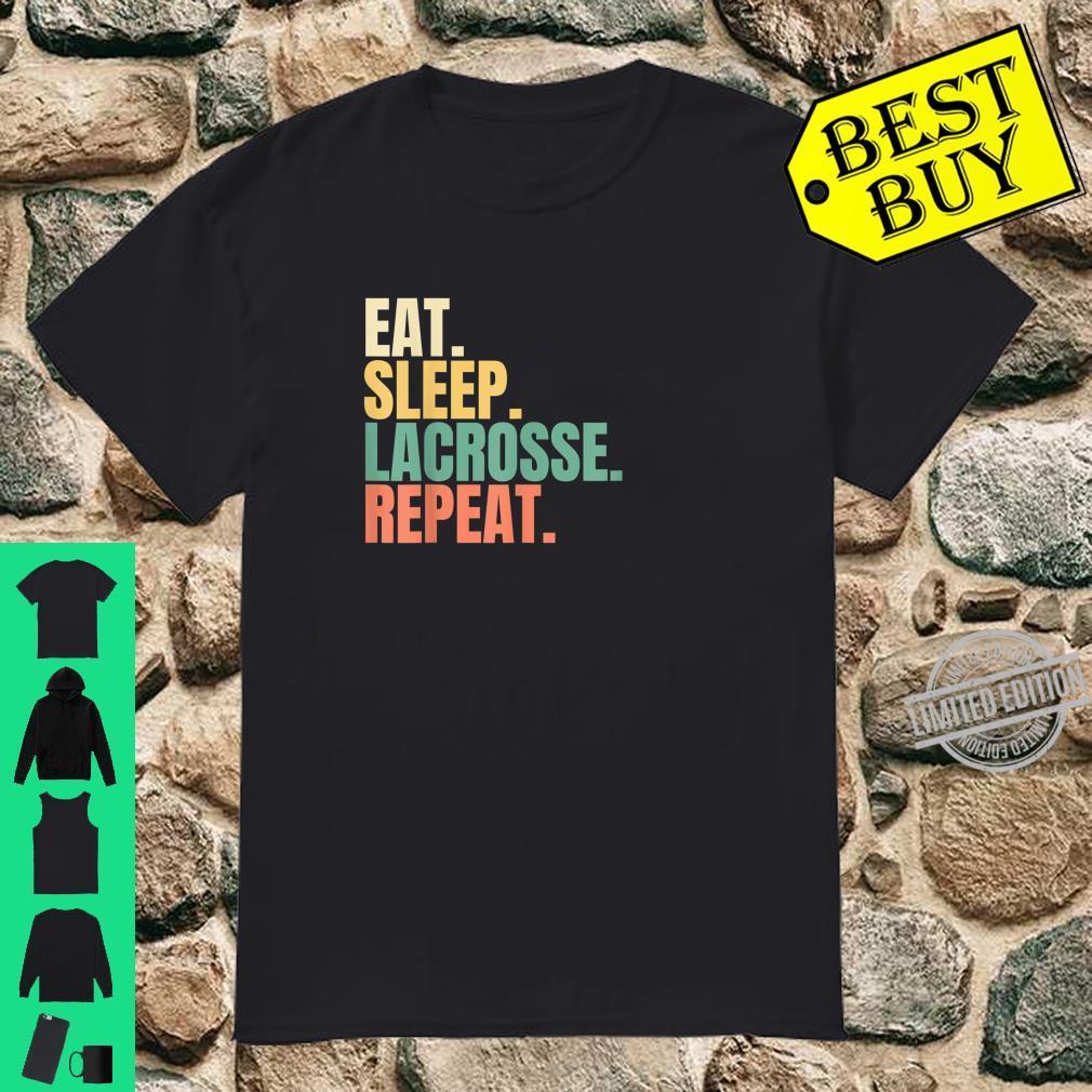 Eat Sleep Lacrosse Repeat Shirt