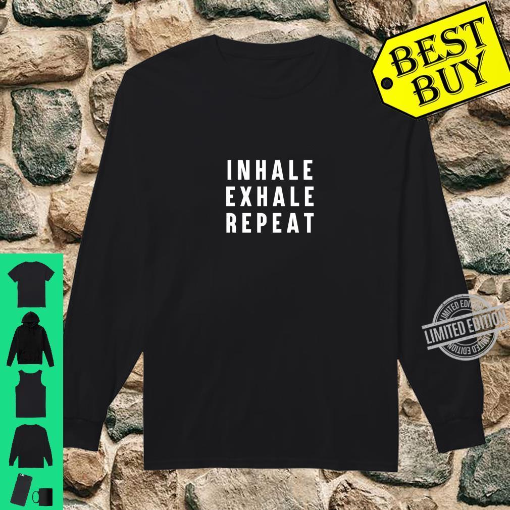Einatmen Ausatmen Ausatmen Wiederholung des YogaSpruchs Langarmshirt Shirt long sleeved