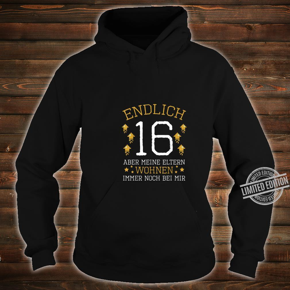 Endlich 16 Years Old 2004 Birthday Party Celebration Shirt hoodie