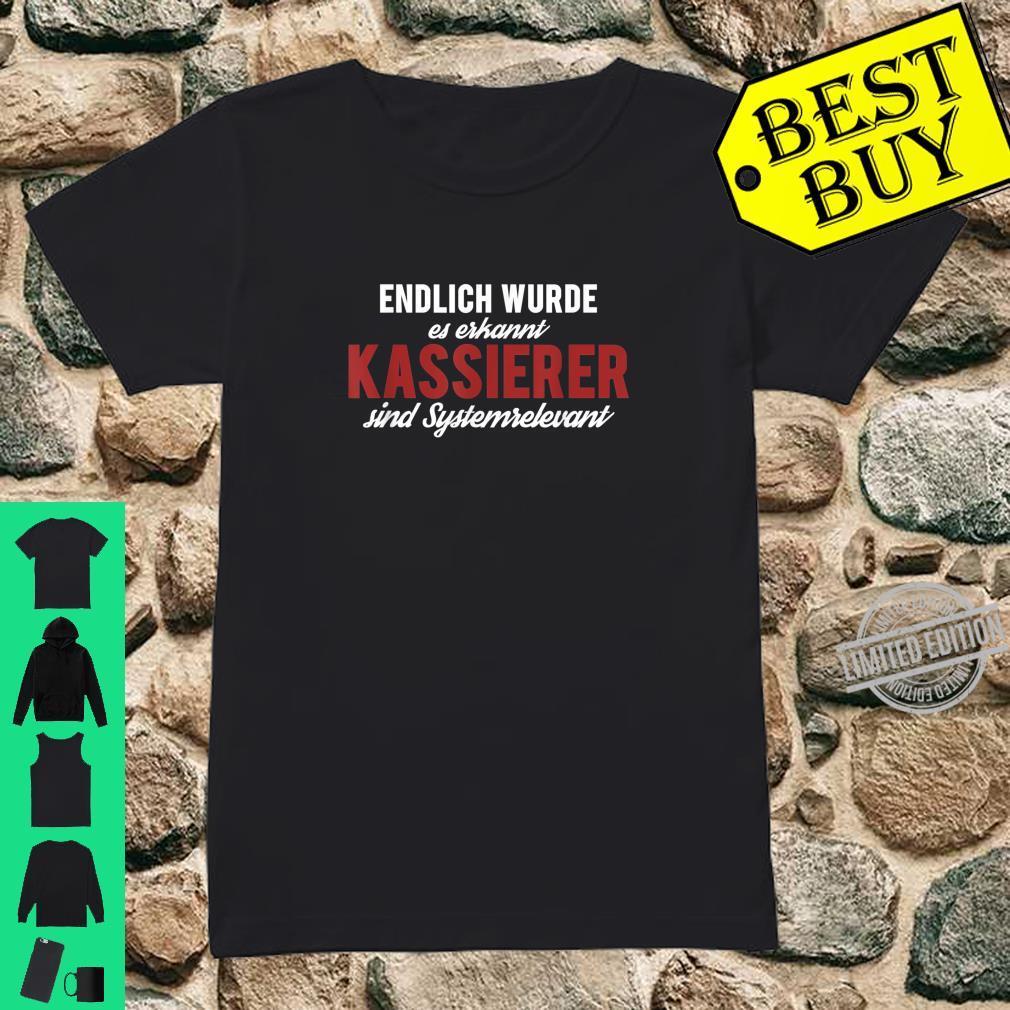 Endlich Erkannt Kassierer Sind Systemrelevant, Kassiererin Shirt ladies tee