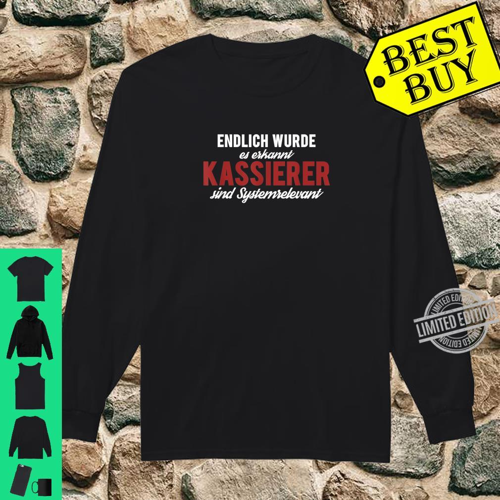 Endlich Erkannt Kassierer Sind Systemrelevant, Kassiererin Shirt long sleeved