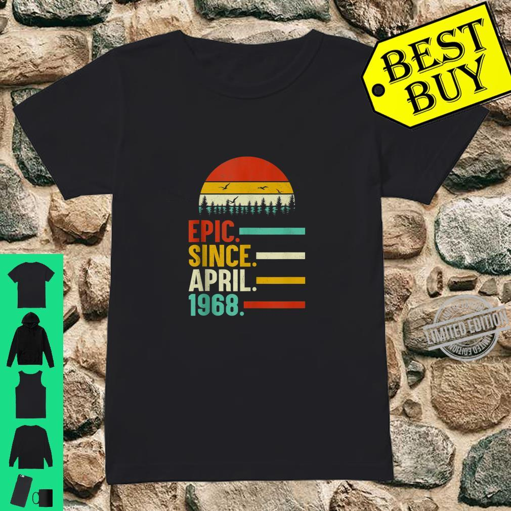 Epic Since April 1968 52th Birthday 52 Year Old Shirt ladies tee