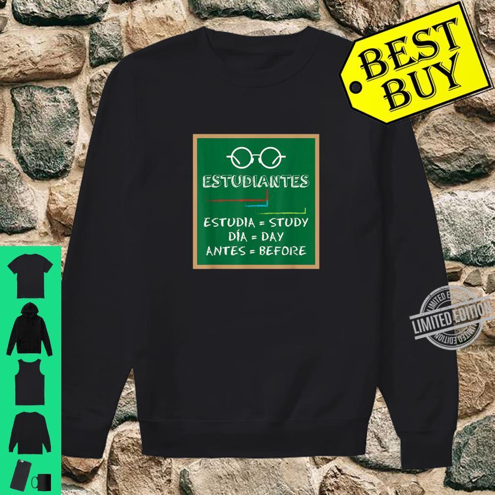 Estudiantes Spanish Teacher Humor Spanish Language Student Shirt sweater