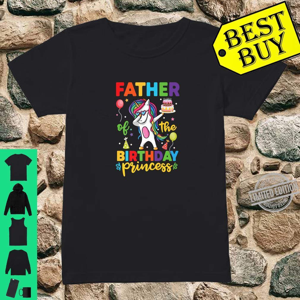 Father of the Birthday Princess Shirt Unicorn Girl Shirt ladies tee