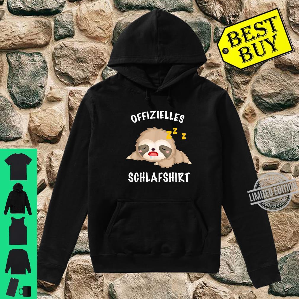 Faultier süß schlafen Mein offizielles Schlafshirt Shirt hoodie