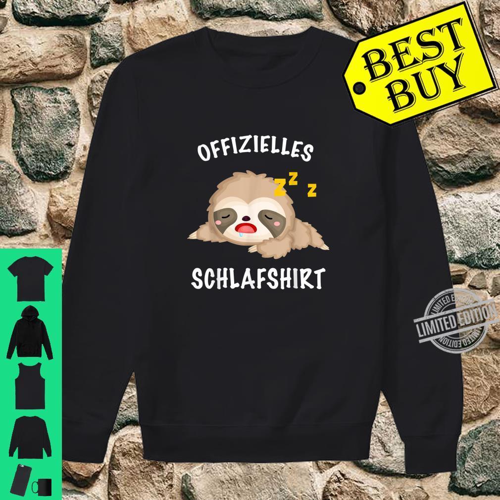 Faultier süß schlafen Mein offizielles Schlafshirt Shirt sweater