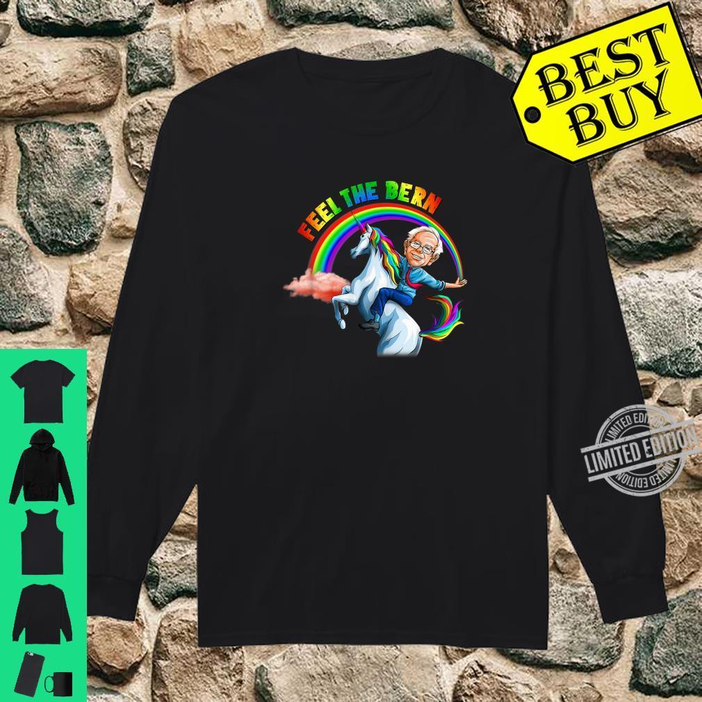 Feel the Bernie Riding Unicorn Magical Rainbow Bern Shirt long sleeved