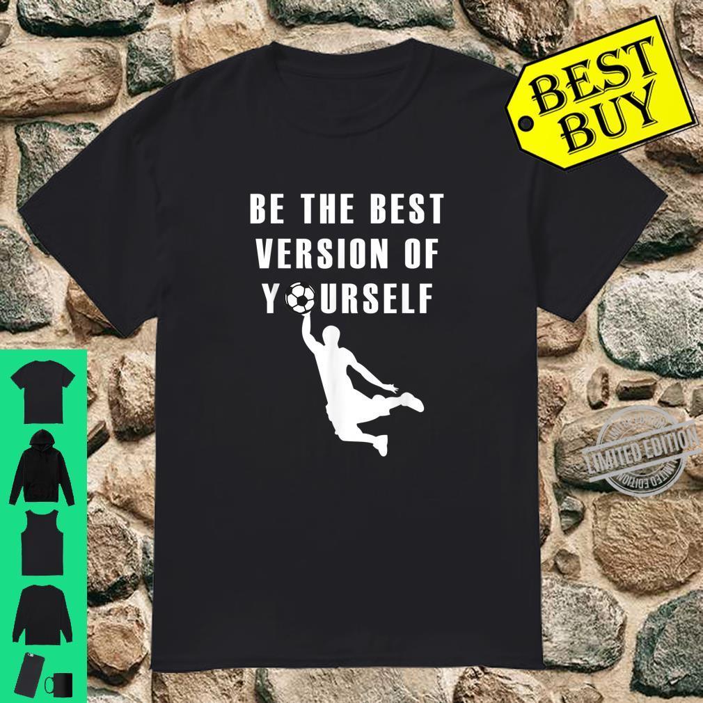 Fußball Torwart Sport Disziplin Mindset Fußballer Shirt
