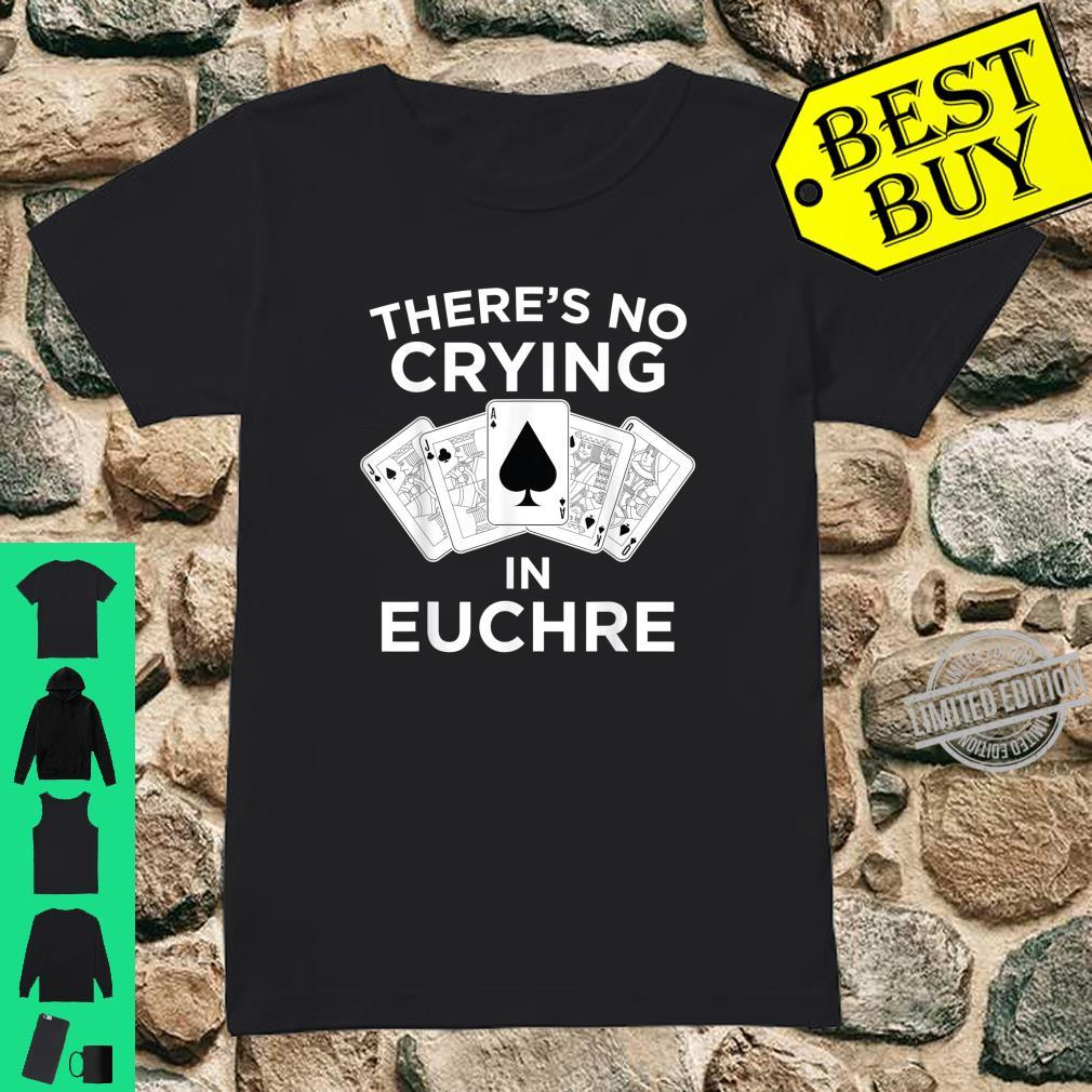 Funny Card Player No Crying In Euchre Shirt ladies tee