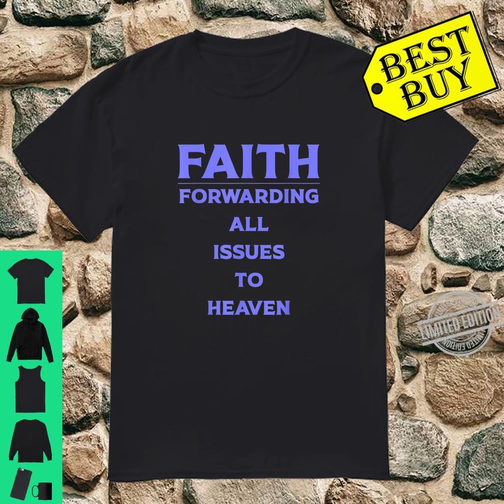Funny Christian Faith For Catholic Religious Shirt