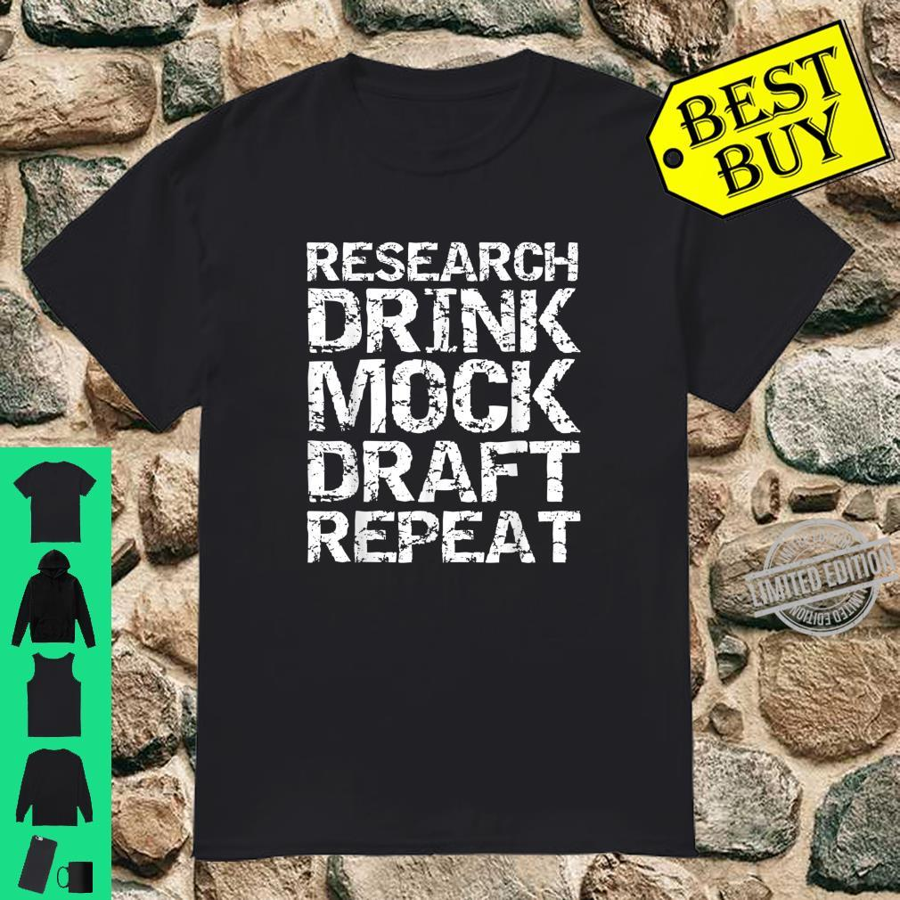 Funny Fantasy Football Research Drink Mock Draft Repeat Shirt