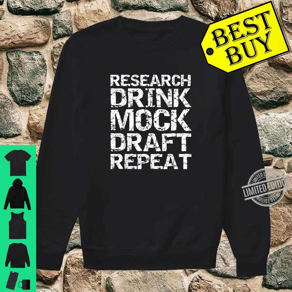 Funny Fantasy Football Research Drink Mock Draft Repeat Shirt sweater