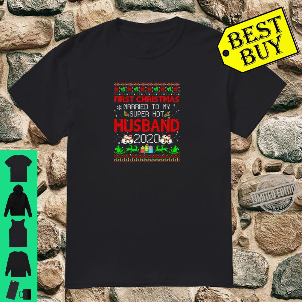 Funny First Christmas Married To My Super Hot Husband 2020 Shirt